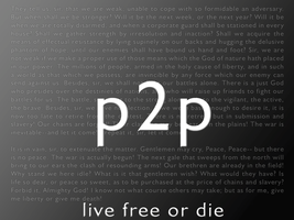 p2p live free or die by psiconoclast