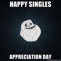 happy singles appreciation day by darkness-angel-13