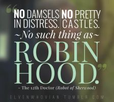 Robot of Sherwood - Quote 1 by ElvenWhovian