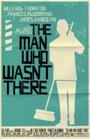 The Man Who Wasn't There Poster by markwelser
