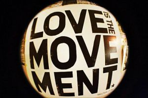 Love is the Movement by SottoPK