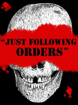 'Just Following Orders' by ToxicGas