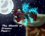 The Ghosts of Dreams Past by CrimsonnWolfe