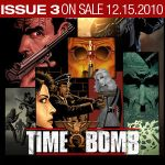 TIME BOMB IS.3 OUT 12.15.2010 by RadicalArtDirecto