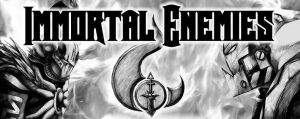 Immortal Enemies - Title by tacticangel