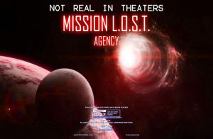 Mission L.O.S.T. Agency Poster 2 by Gaming-Master