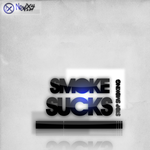 Smoke Sucks by NewX4