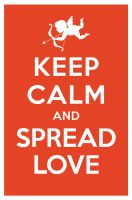 KEEP CALM AND SPREAD LOVE by manishmansinh