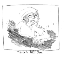 marie's wild years -a sketch- by dadawars