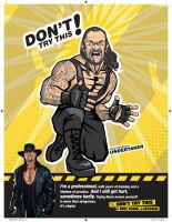 UNDERTAKER SAYS DONT TRY THIS by HARDTAKER