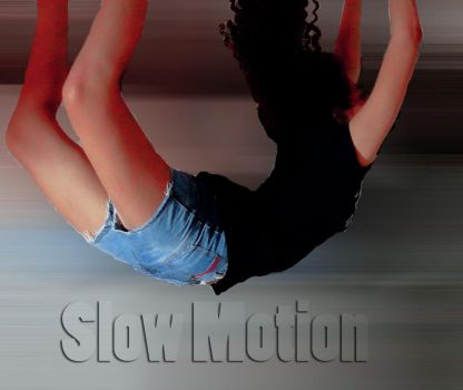 Slow Motion by XxClzTHexX