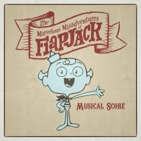 Flapjack Musical Score Cover by NerdyGeekyDweeb
