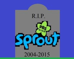 R.I.P. PBS Kids Sprout 2004-2015 by BuddyBoy600