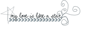 My Love is Like a Star PNG text by BellaThorneAlways