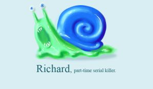 RICHARD - another retard snail by arseniic