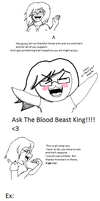 Ask the Blood Beast King by Brendabeast
