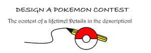 Design A Pokemon Contest (Updated) by BudCharles