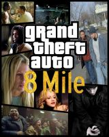 Grand Theft Auto - 8 Mile by RageRex