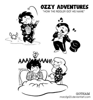 Ozzy Adventures: How the Riddler Got his Name by maryfgr23