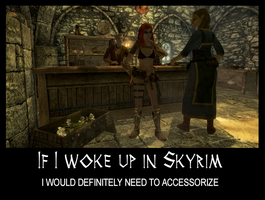 If I woke up in Skyrim 4 by Cinn-Ransome