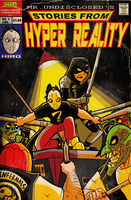 Mr-Undisclosed Commission: Hyper Reality by MichaelJLarson