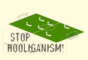Stop Hooliganism by SoKaRCa