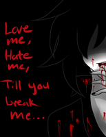 love me hate me by Saya-Chan-7