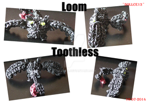 Loom Toothless by DOLLce13