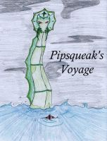Pipsqueak's Voyage - Prologue by Penblade-the-bard