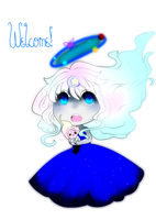 Welcome  by CosmicEmbers