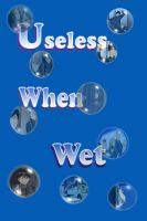 Useless When Wet : A Royai Comedy Collection Cover by MoonStarDutchess