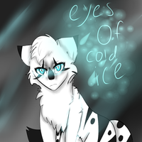 Eyes of Cold Ice by XFlying-With-FireX