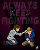Always Keep Fighting by catching-dreamz