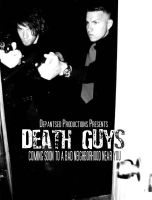 Death Guys Poster 1 by youvegotpictures