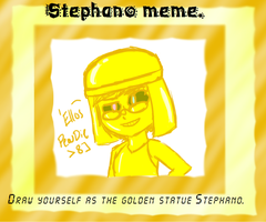 le Stephano meme by 2D-Kiryu