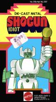 Shogun Idiot by retrorobotboy