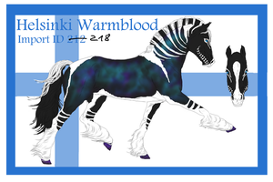 The Helsinki Warmblood Import ID 218# by LiaLithiumTM