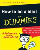how to be a idiot for dummies by shaunjon87