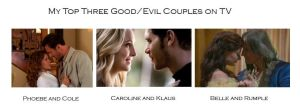 My favourite Good/Evil couples on TV by Puffu316