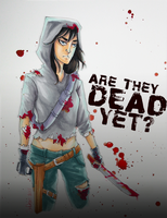 Are They Dead Yet? - Amber 'Wynter' Blackwell by zombieblood