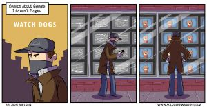 I Haven't Played Watch Dogs by EnciferART