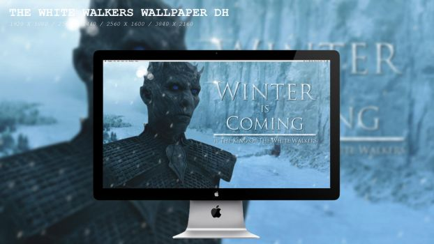 The White Walkers wallpaper DH by BeAware8