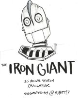 The Iron Giant 10 Minute Sketch Challenge by MonkeySquadOne