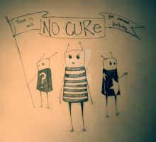 No Cure by Distorted-Eye
