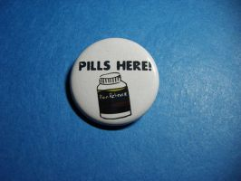 PILLS HERE Button by vickinator
