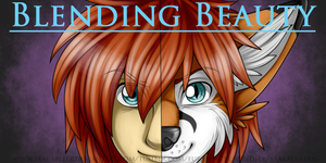Commission: Blending Beauty by SaaraBlitz