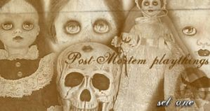 post-mortem playthings set one by tatteredsoul