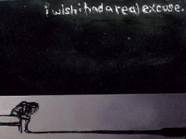 excuse. by posting-secrets