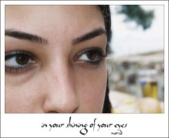 in your shining of your eyes by morad