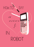How to Say I Love You in Robot by violinsane